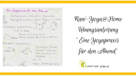 Yoga@Home Übungsanleitung – Eine Yogapraxis für den Abend