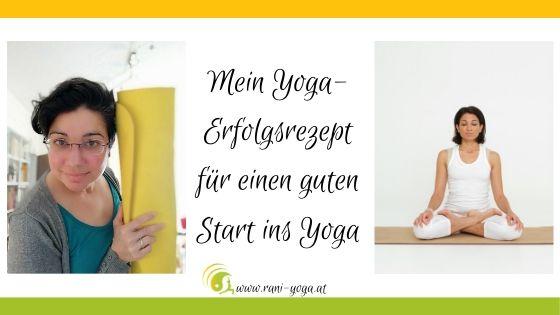 Das Yoga Erfolgsrezept für deinen Yoga-Start