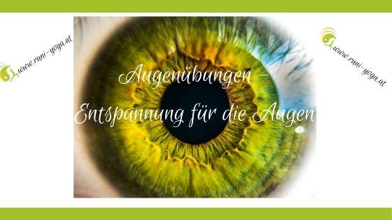 Augenübungen – Entspannung für die Augen