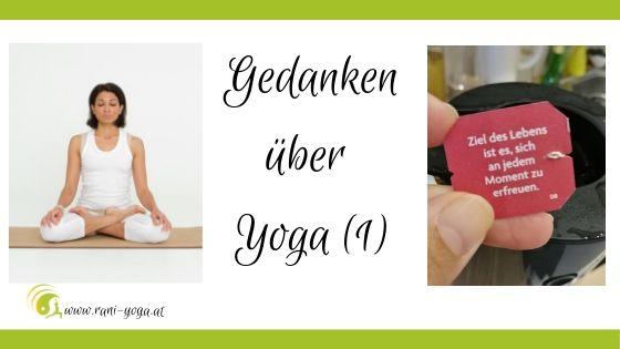 Gedanken über Yoga (1)