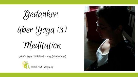 Gedanken über Yoga (3) Meditation