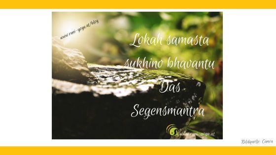 Lokah Samasta Sukhino Bhavantu
