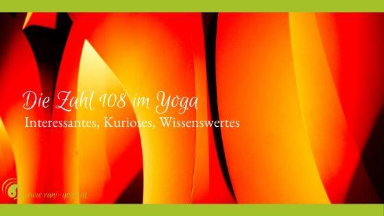 Yoga & Meditation – Die Zahl 108