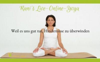 Online&Live Rani-Yoga – Termine bis Ostern