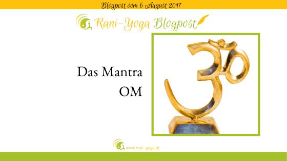 Mantra Meditation im Yoga – das Mantra OM (AUM)