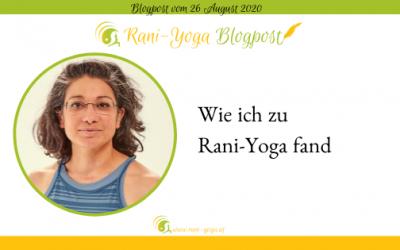 Wie ich zu Rani Yoga fand