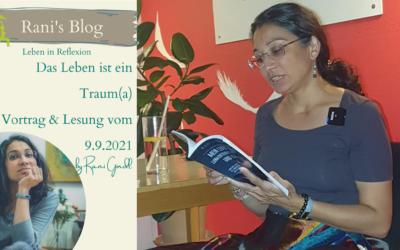 Das Leben ist ein Traum(a) Vortrag und Lesung aus meine Buch am 9.9.2021