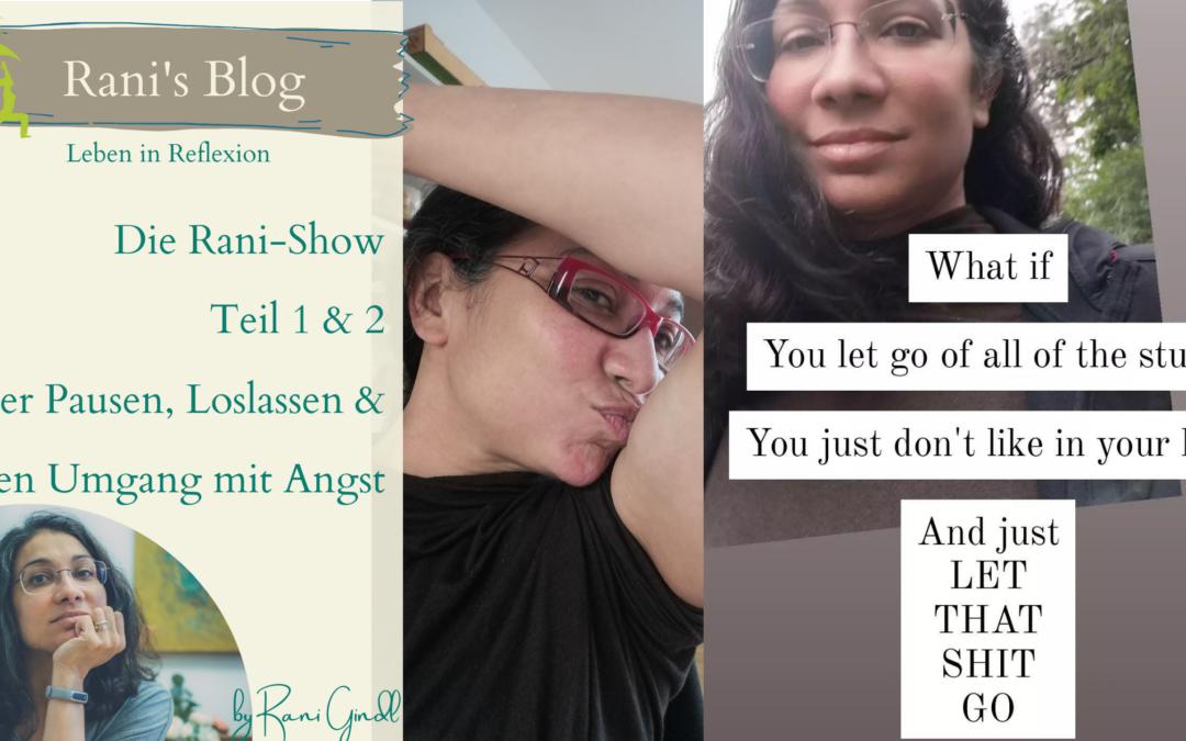 Die Rani-Show – Teil 1 & 2
