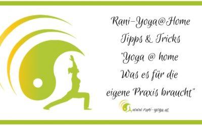 Yoga@home – Was es für die eigene Praxis braucht