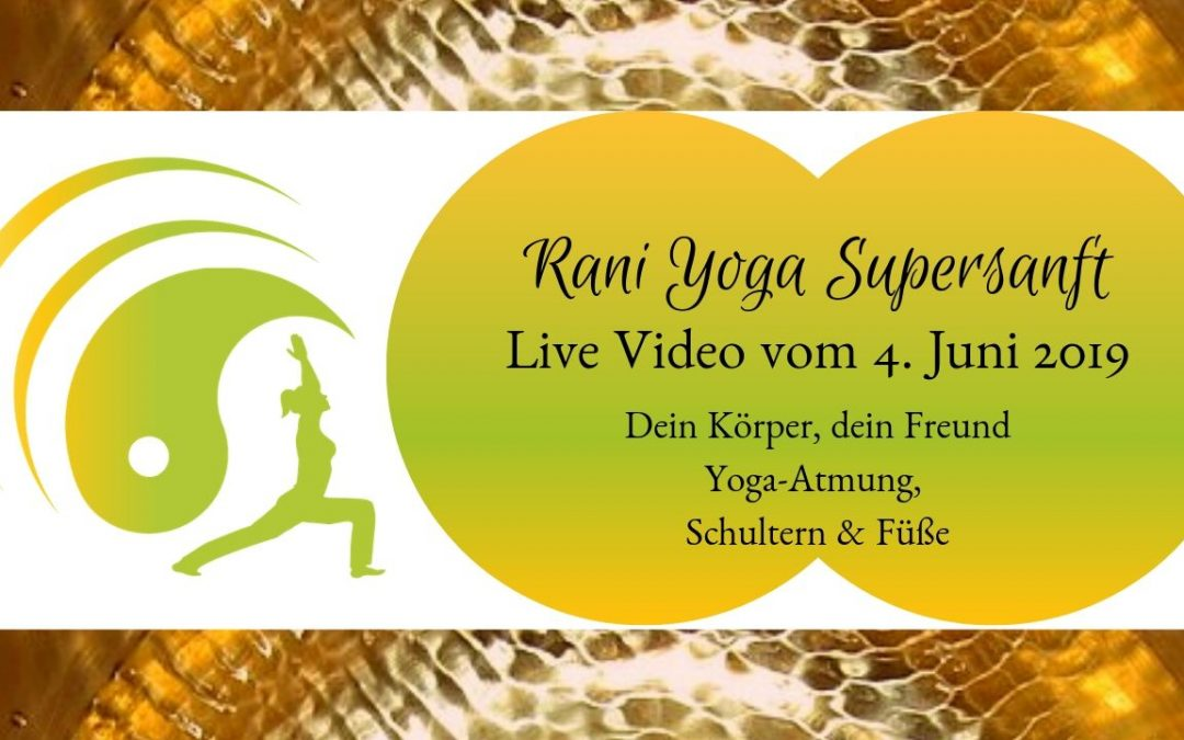 Rani-Yoga Supersanft – Video (3) Körpergefühl