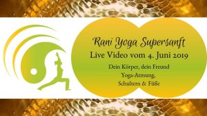 Rani-Yoga Supersanft