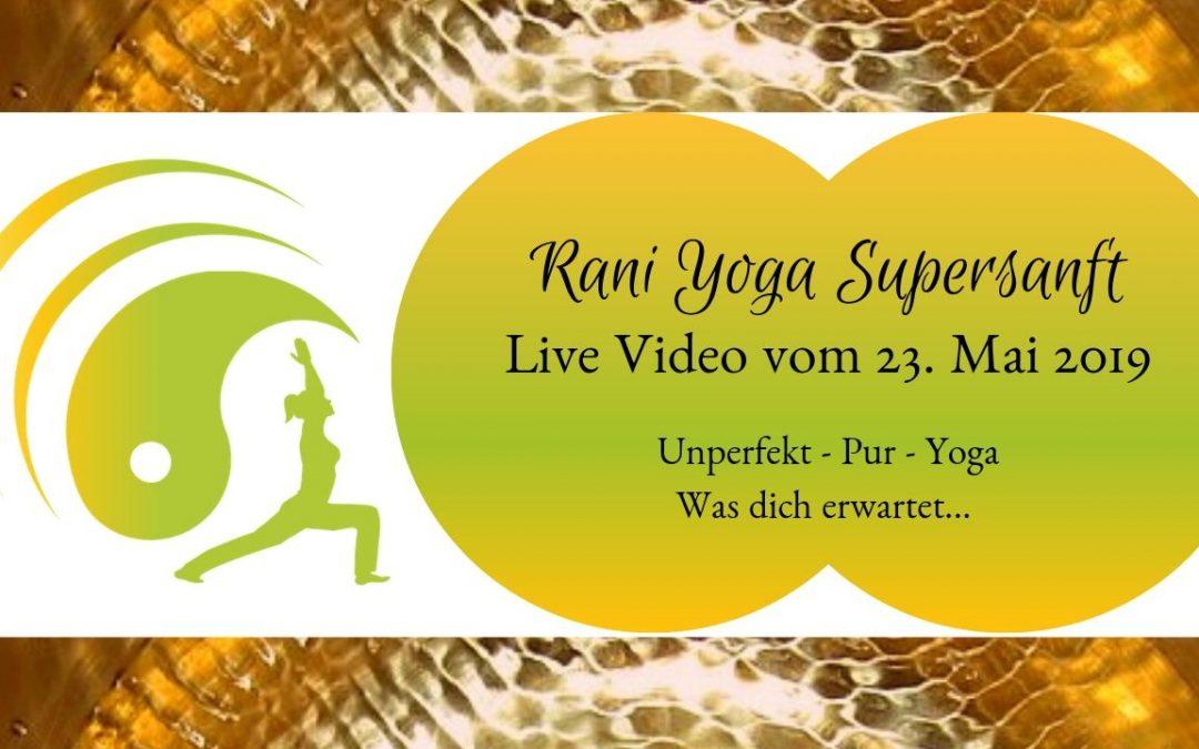 Rani Yoga Supersanft Live