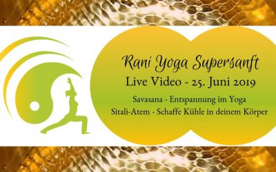 Rani-Yoga Supersanft – Video #6 – Stay cool