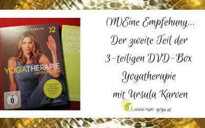 Eine Empfehlung für die DVD Yogatherapie für den unteren Rücken mit Ursula Karven