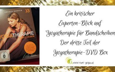Yoga für Bandscheiben – Der dritte Teil der Yoga-DVD-Box Yogatherapie